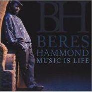 Beres Hammond, Music Is Life (CD)