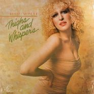 Bette Midler, Thighs And Whispers (LP)