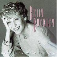 Betty Buckley, Children Will Listen (CD)