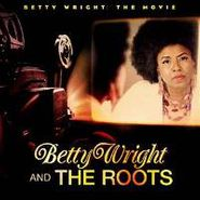 Betty Wright, Betty Wright: The Movie (CD)