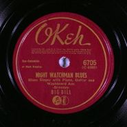 Big Bill Broonzy, Night Watchman Blues/ What's Wrong With Me (78)