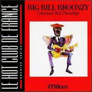Big Bill Broonzy, Unissued Test Pressings (CD)