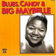 Big Maybelle, Blues, Candy & Big Maybelle (CD)