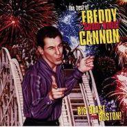 """Freddy Cannon, Big Blast From Boston: The Best of Freddy """"Boom-Boom"""" Cannon (CD)"""
