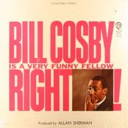 Bill Cosby, Bill Cosby Is A Very Funny Fellow Right! (LP)