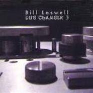 Bill Laswell, Dub Chamber 3 (CD)