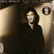 Bill Medley, Right Here And Now (LP)