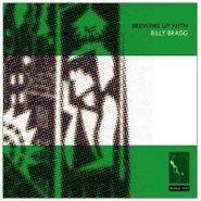 Billy Bragg, Brewing Up With Billy Bragg (CD)