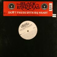 "Black Eyed Peas, Don't Phunk With My Heart (12"")"