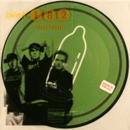 "blink-182, First Date / Don't Tell Me It's Over [Picture Disc] (7"")"
