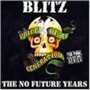 Blitz, Voice Of A Generation: The No Future Years (CD)