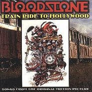 Bloodstone, Train Ride To Hollywood [OST] (CD)