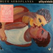 The Blue Aeroplanes, Spitting Out Miracles (LP)