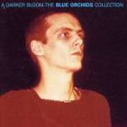 The Blue Orchids, A Darker Bloom: The Blue Orchids Collection (CD)