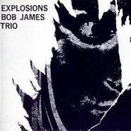 Bob James Trio, Explosions (CD)
