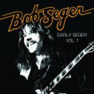 Bob Seger, Early Seger Vol. 1 (CD)