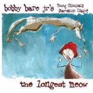 Bobby Bare, Jr., The Longest Meow (CD)