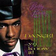 Bobby Brown, Dance! Ya Know It (CD)