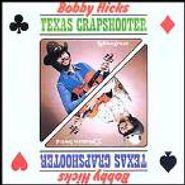 Bobby Hicks, Texas Crapshooter (CD)