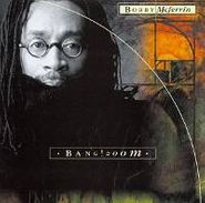 Bobby McFerrin, Bang! Zoom (CD)