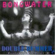 Bongwater, Double Bummer/Breaking No New Ground (CD)