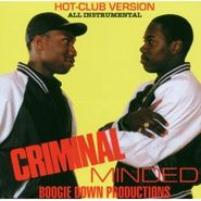 Boogie Down Productions, Criminal Minded: Hot-Club Version All Instrumental (CD)
