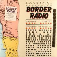 Dave Alvin, Border Radio [OST] (LP)
