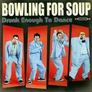 Bowling For Soup, Drunk Enough To Dance (CD)