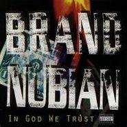Brand Nubian, In God We Trust (CD)