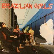 Brazilian Girls, Brazilian Girls (LP)
