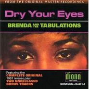 Brenda and the Tabulations, Dry Your Eyes (CD)