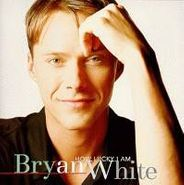 Bryan White, How Lucky I Am (CD)