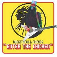 Buckethead, Enter The Chicken (CD)