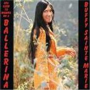 Buffy Sainte-Marie, She Used To Wanna Be A Balleri (CD)