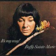 Buffy Sainte-Marie, It's My Way (CD)