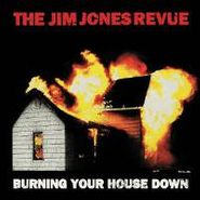 The Jim Jones Revue, Burning Your House Down (CD)