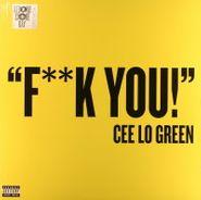 "Cee-Lo, F**k You! (12"")"