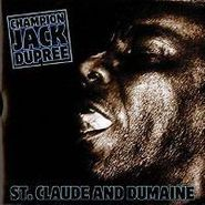 Champion Jack Dupree, St. Claude and Dumaine (CD)