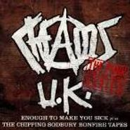 Chaos UK, Enough To Make You Sick, Plus The Chipping Sodbury Bonfire Tapes (CD)