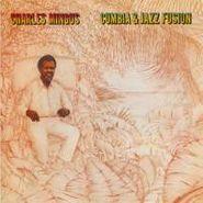 Charles Mingus, Cumbia & Jazz Fusion (CD)