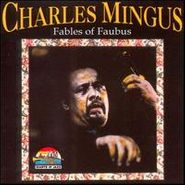 Charles Mingus, Fables of Faubus (CD)