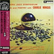 Charles Mingus, A Modern Jazz Symposium of Music And Poetry [Mini-LP Sleeve] (CD)