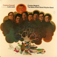 Charles Wright & The Watts 103rd Street Rhythm Band, Express Yourself (LP)
