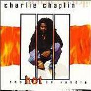 Charlie Chaplin, Too Hot To Handle (CD)