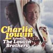 Charlie Louvin, Echoes Of The Louvin Brothers (CD)
