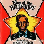 Charley Patton, King Of The Delta Blues (CD)