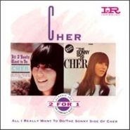 Cher, All I Really Want To Do/Sonny (CD)