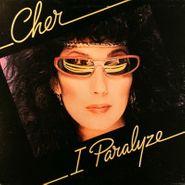 Cher, I Paralyze (LP)