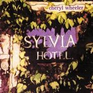 Cheryl Wheeler, Sylvia Hotel (CD)