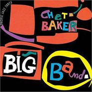 Chet Baker, Chet Baker Big Band (CD)